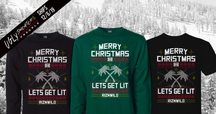 2019 Lets Get Lit RIZNWILD Ugly Christmas Sweater Collection